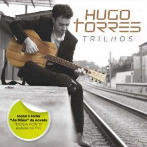 Hugo Torres - Trilhos