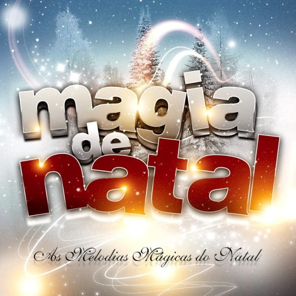 Magia de Natal - As melodias mágicas do Natal