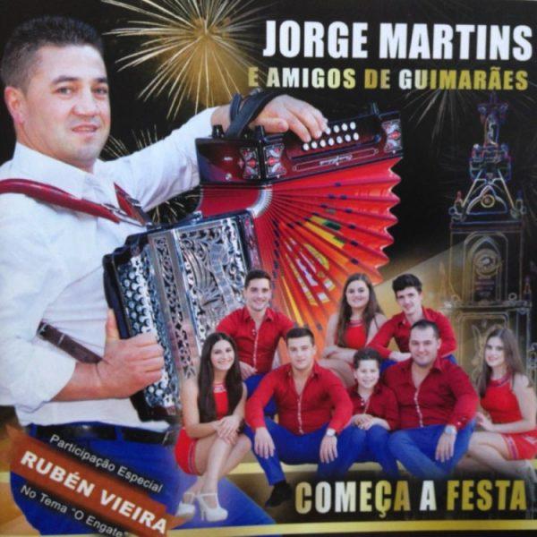 Jorge Martins e Amigos de Guimarães - Começa a festa