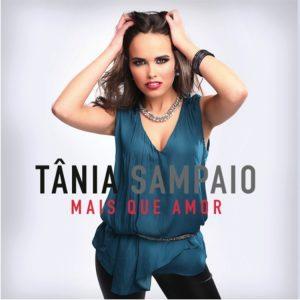 Tânia Sampaio - Mais que amor
