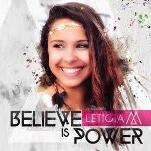 Leticia M - Believe is Power