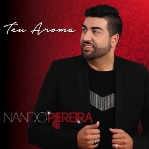 Nando Pereira - Teu Aroma