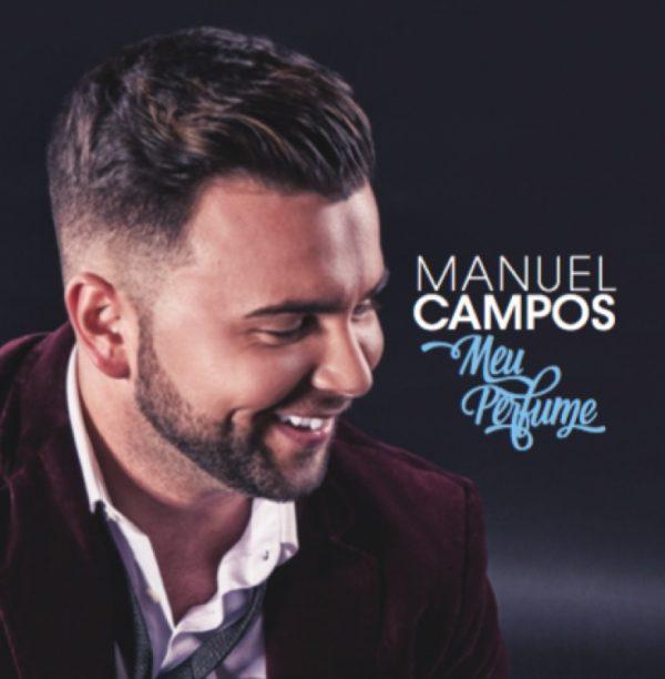 Manuel Campos - Meu Perfume