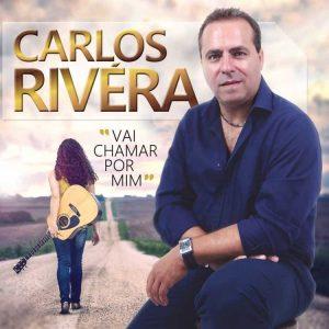 Carlos Rivera - Vai chamar por mim