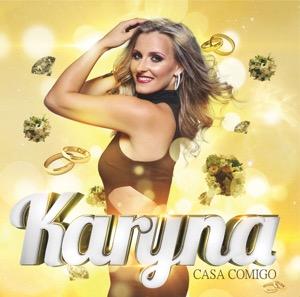 Karyna - Casa Comigo