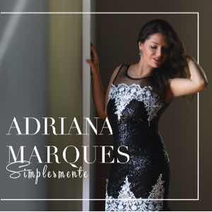 Adriana Marques - Simplesmente