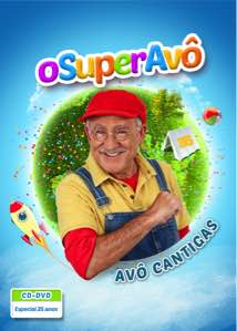 DVD + CD - Avô Cantigas - O Super AVÔ
