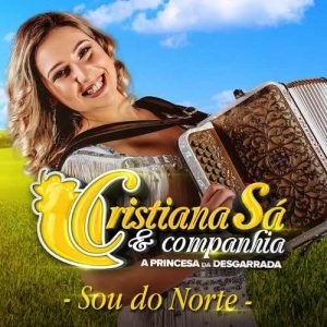 Cristiana Sá  - Sou Do Norte