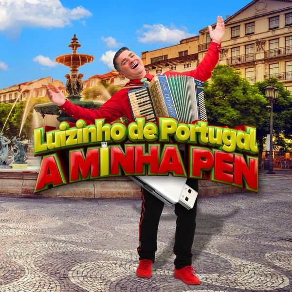 Luizinho de Portugal - A minha Pen
